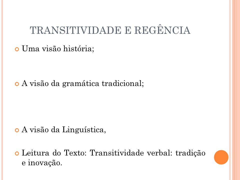TRANSITIVIDADE E REGÊNCIA