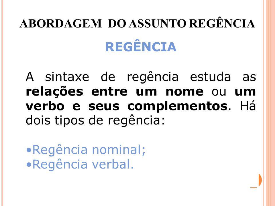 ABORDAGEM DO ASSUNTO REGÊNCIA
