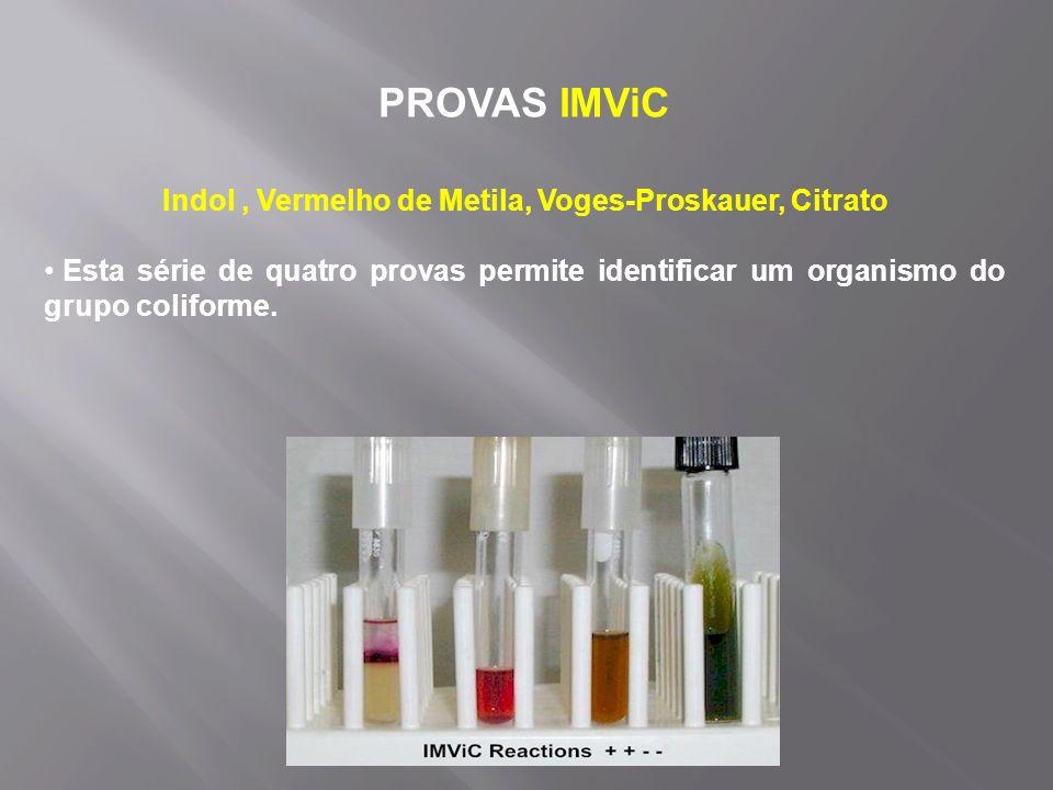 Indol , Vermelho de Metila, Voges-Proskauer, Citrato