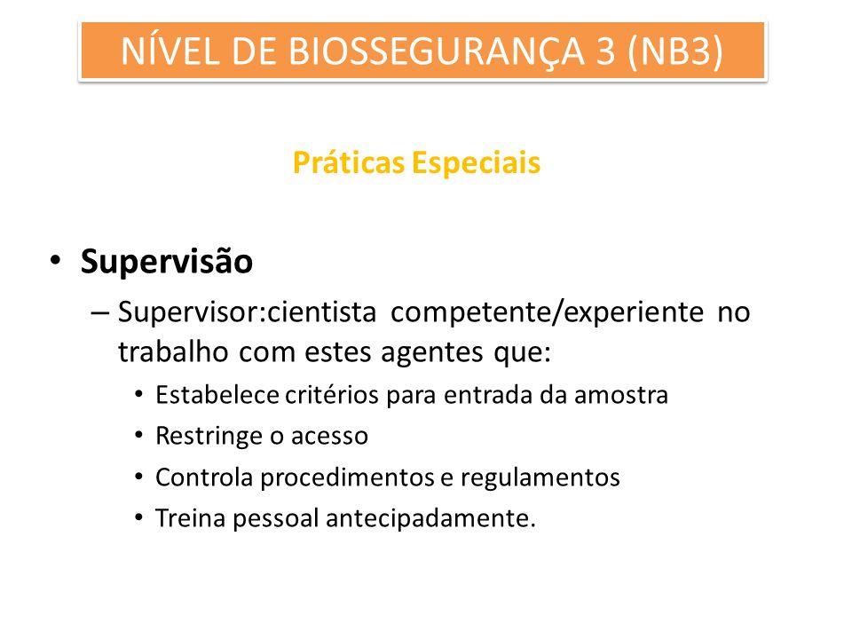 NÍVEL DE BIOSSEGURANÇA 3 (NB3)