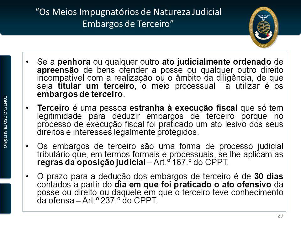 Os Meios Impugnatórios de Natureza Judicial Embargos de Terceiro
