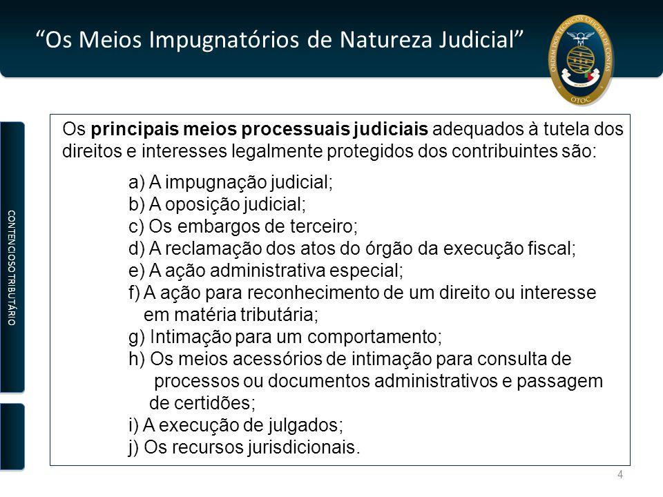 Os Meios Impugnatórios de Natureza Judicial