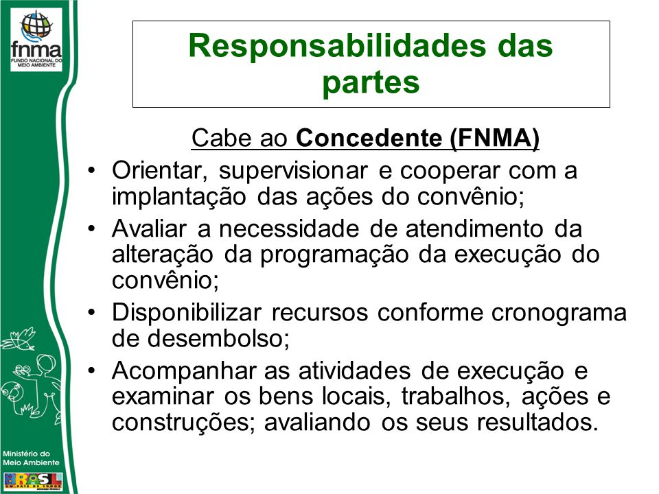 Responsabilidades das partes