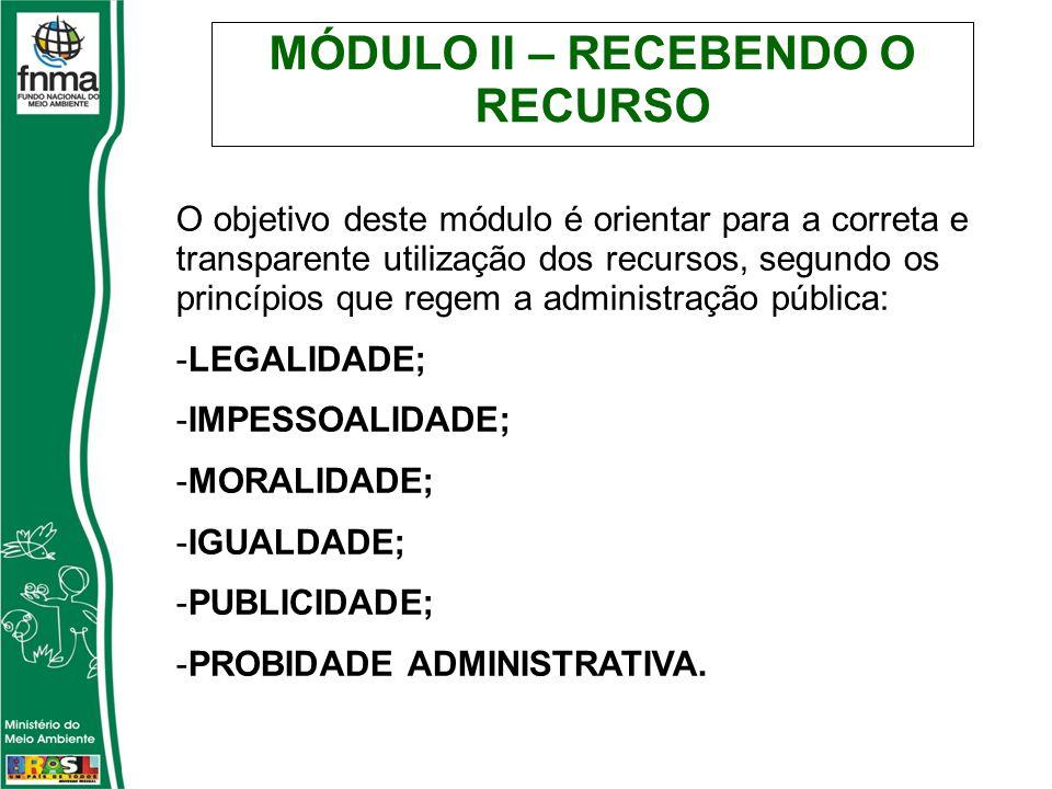MÓDULO II – RECEBENDO O RECURSO