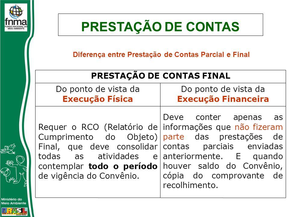 Diferença entre Prestação de Contas Parcial e Final