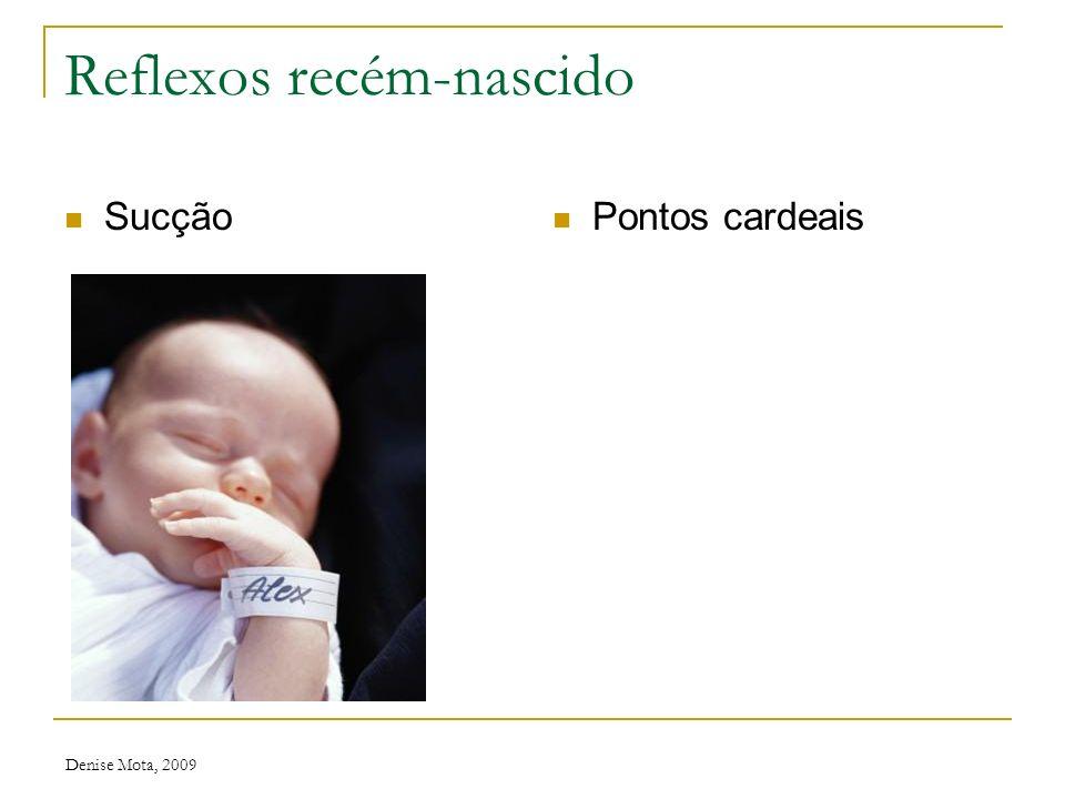 Reflexos recém-nascido