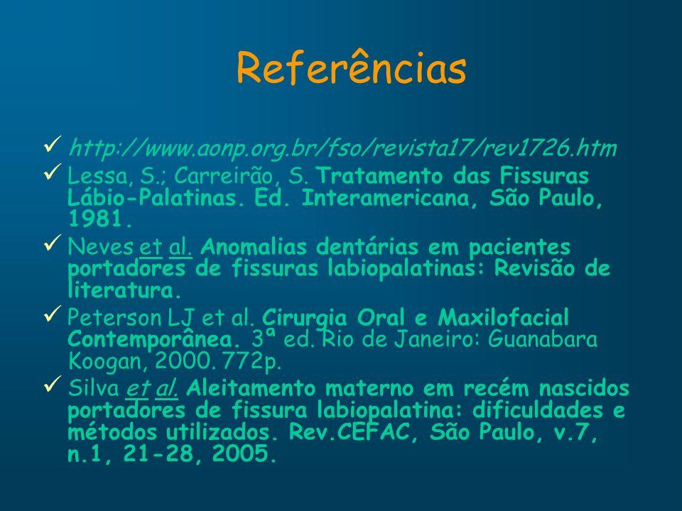 Referências http://www.aonp.org.br/fso/revista17/rev1726.htm