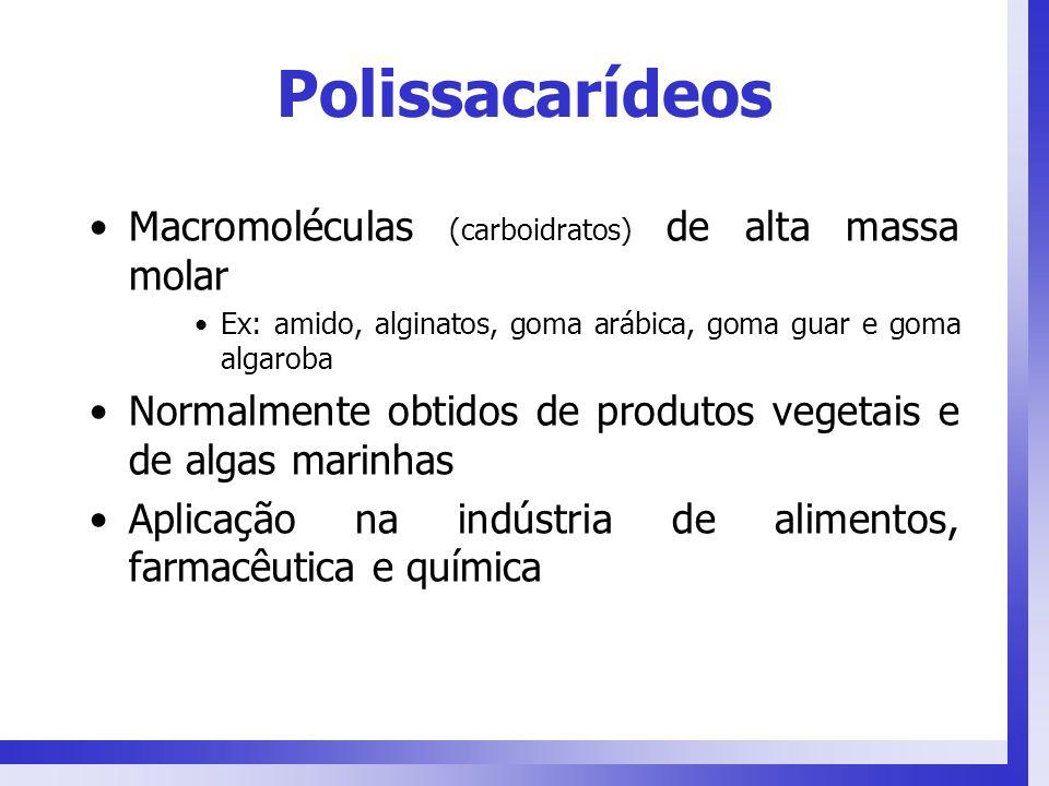 Polissacarídeos Macromoléculas (carboidratos) de alta massa molar