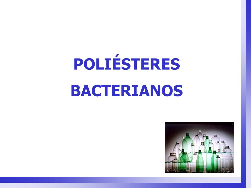 POLIÉSTERES BACTERIANOS