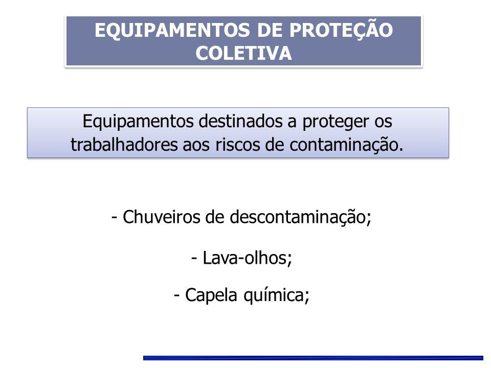 EQUIPAMENTOS DE PROTEÇÃO COLETIVA