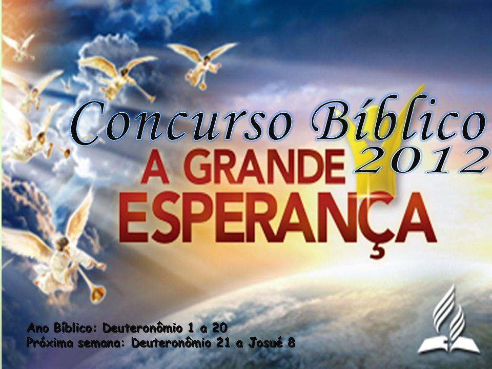 Concurso Bíblico Ano Bíblico: Deuteronômio 1 a 20