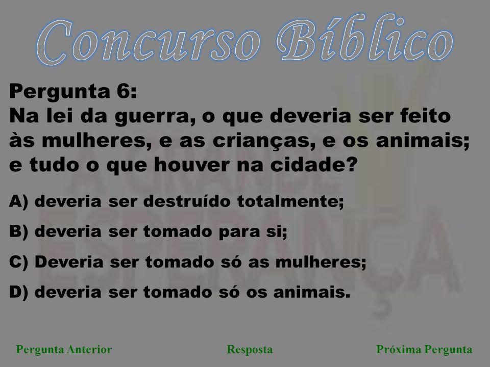 Concurso Bíblico Pergunta 6: