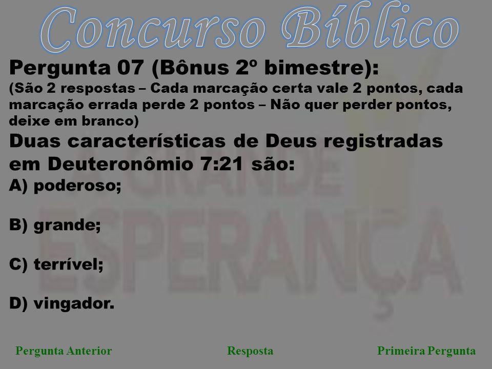 Concurso Bíblico Pergunta 07 (Bônus 2º bimestre):