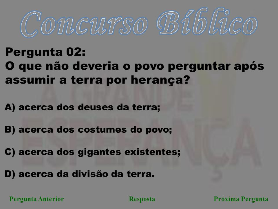 Concurso Bíblico Pergunta 02:
