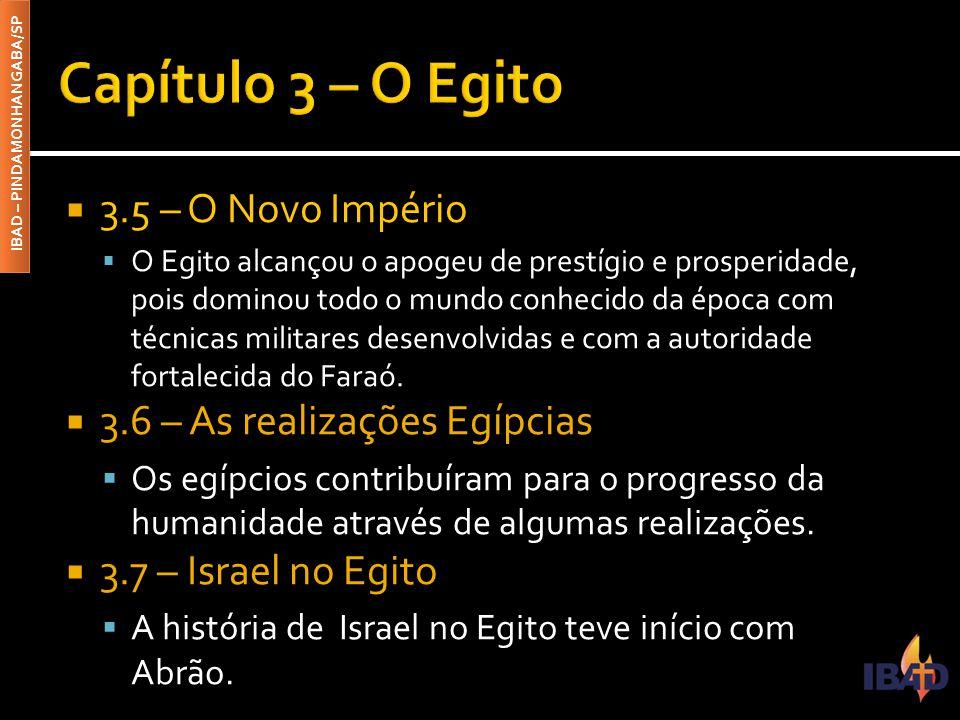 Capítulo 3 – O Egito 3.5 – O Novo Império