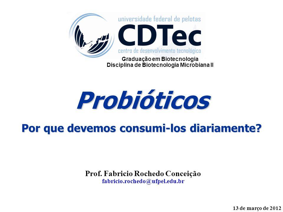 Probióticos Por que devemos consumi-los diariamente