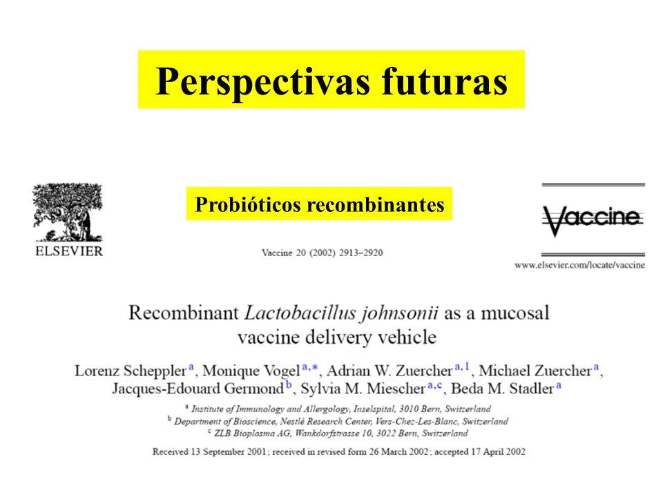 Probióticos recombinantes