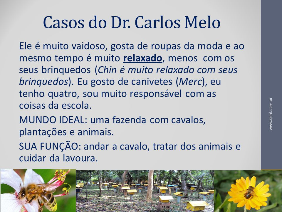 Casos do Dr. Carlos Melo