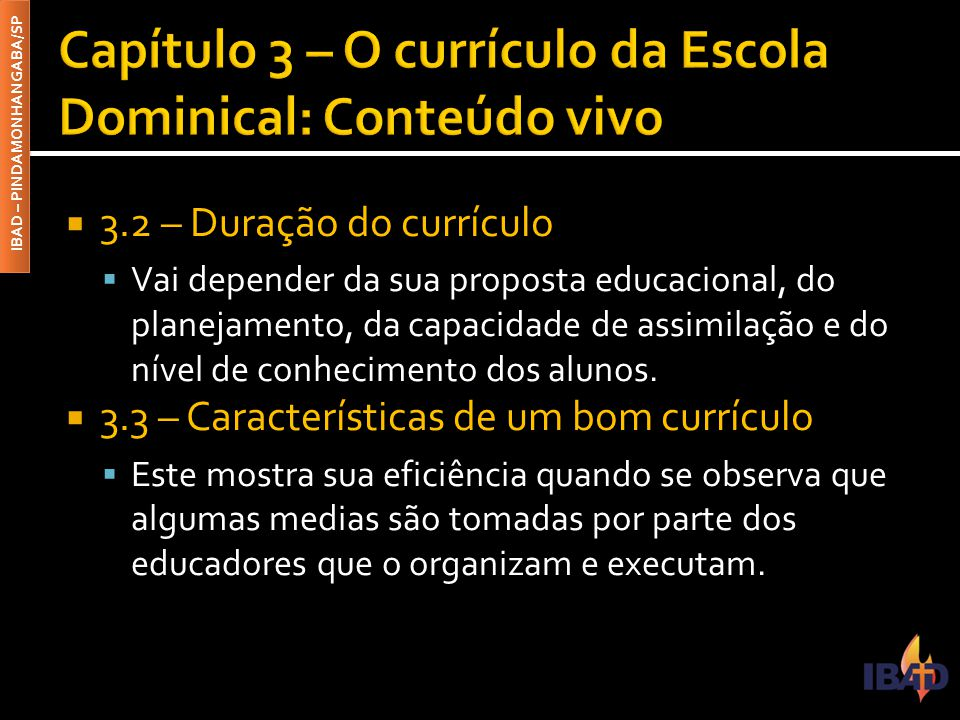 Capítulo 3 – O currículo da Escola Dominical: Conteúdo vivo