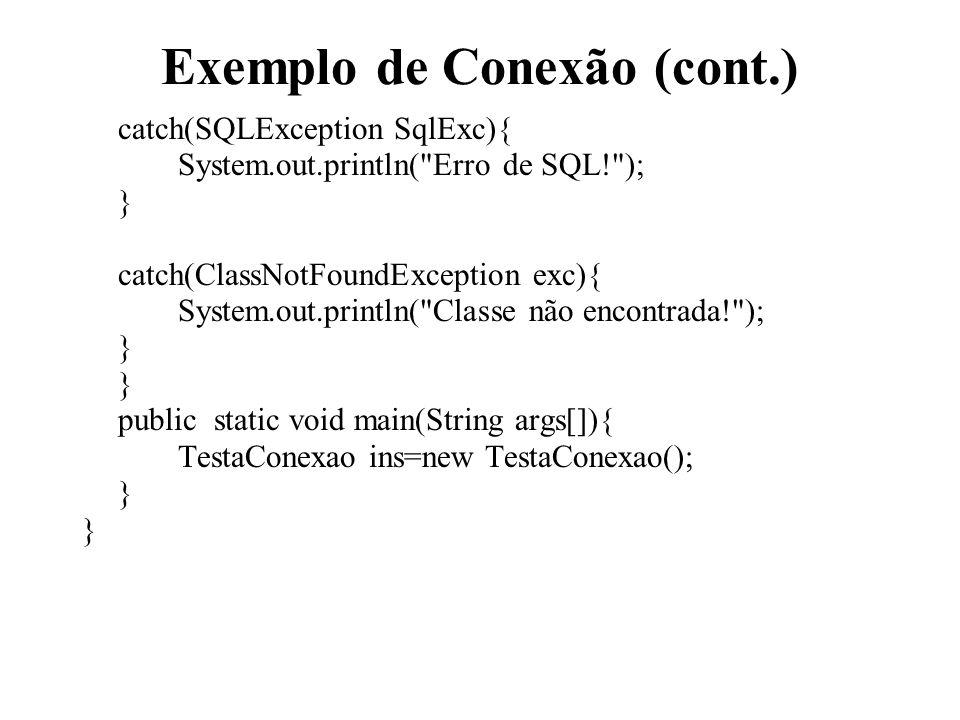 Exemplo de Conexão (cont.)