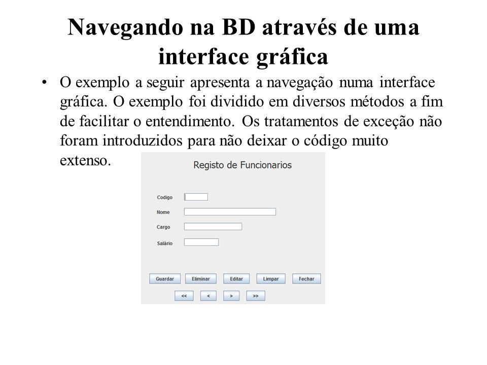 Navegando na BD através de uma interface gráfica