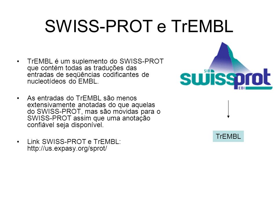 SWISS-PROT e TrEMBL