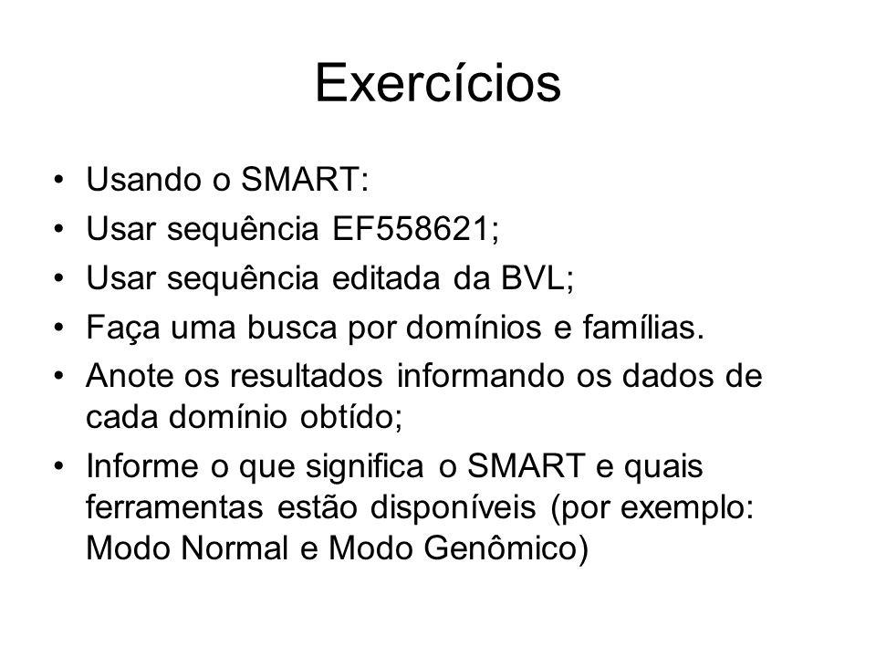 Exercícios Usando o SMART: Usar sequência EF558621;