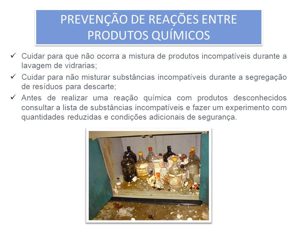 PREVENÇÃO DE REAÇÕES ENTRE PRODUTOS QUÍMICOS