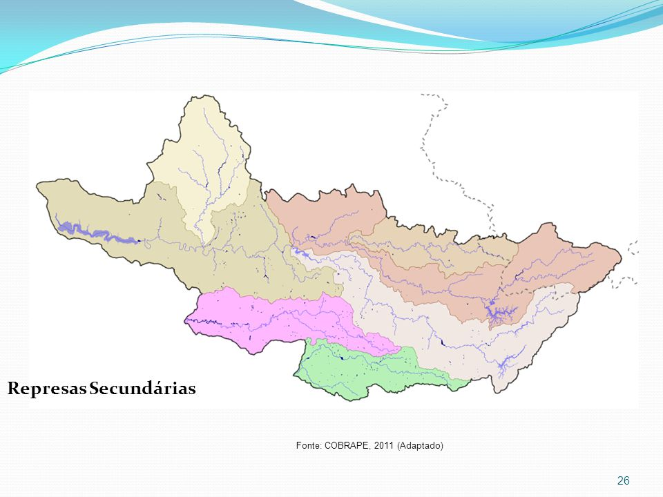 Represas Secundárias Fonte: COBRAPE, 2011 (Adaptado)