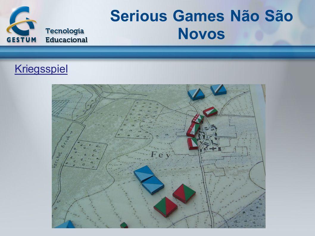Serious Games Não São Novos