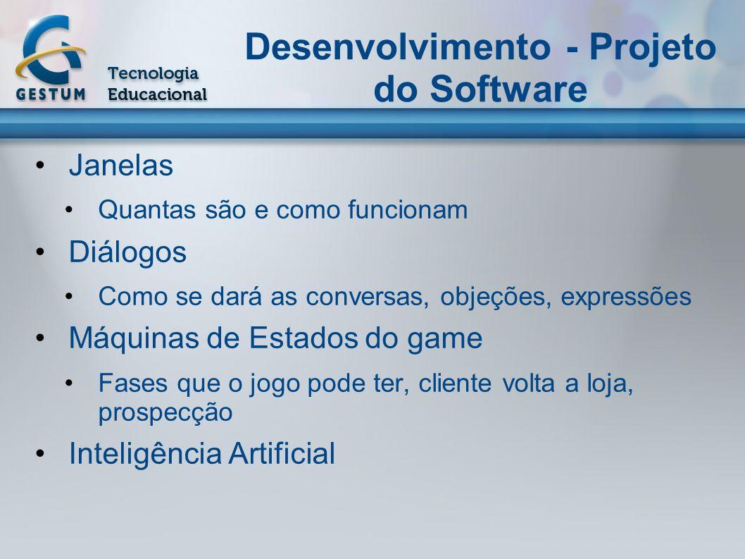 Desenvolvimento - Projeto do Software