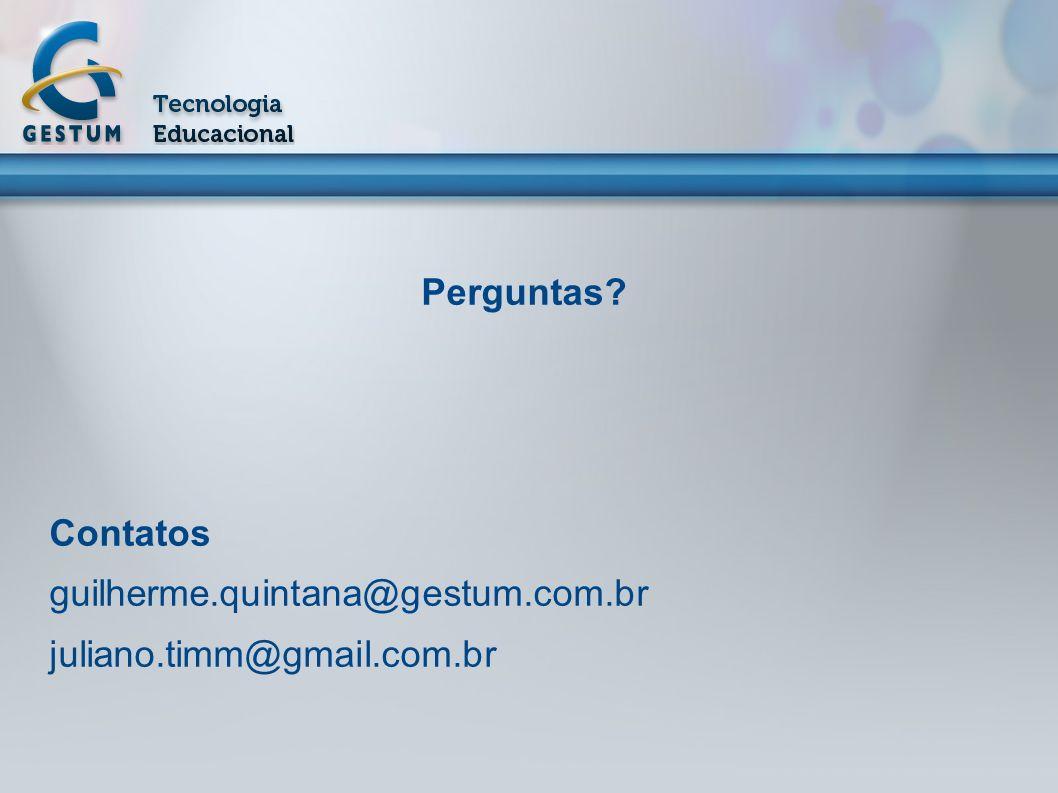 Perguntas Contatos guilherme.quintana@gestum.com.br juliano.timm@gmail.com.br