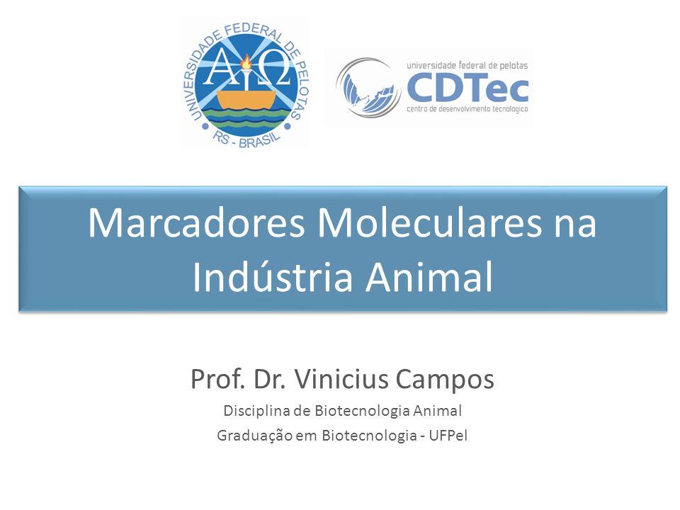 Marcadores Moleculares na Indústria Animal