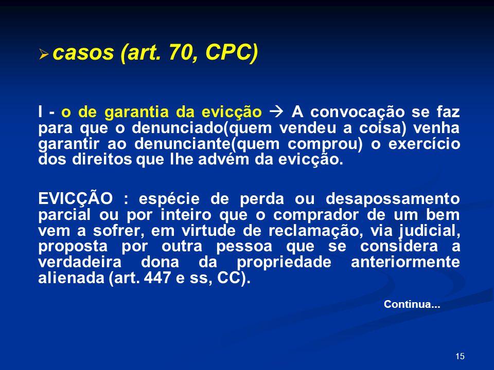 casos (art. 70, CPC)