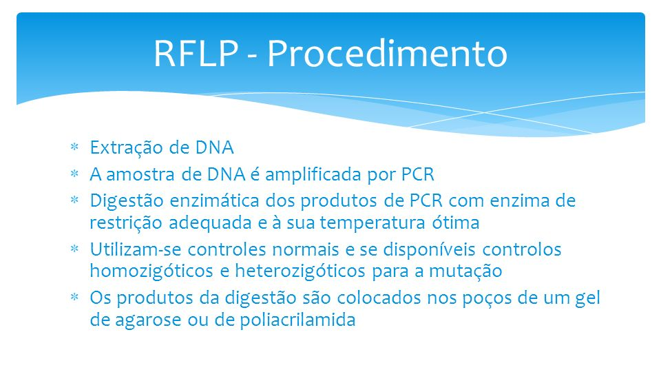 RFLP - Procedimento Extração de DNA