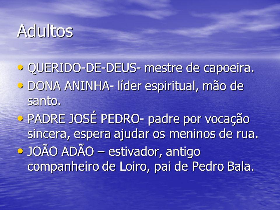Adultos QUERIDO-DE-DEUS- mestre de capoeira.