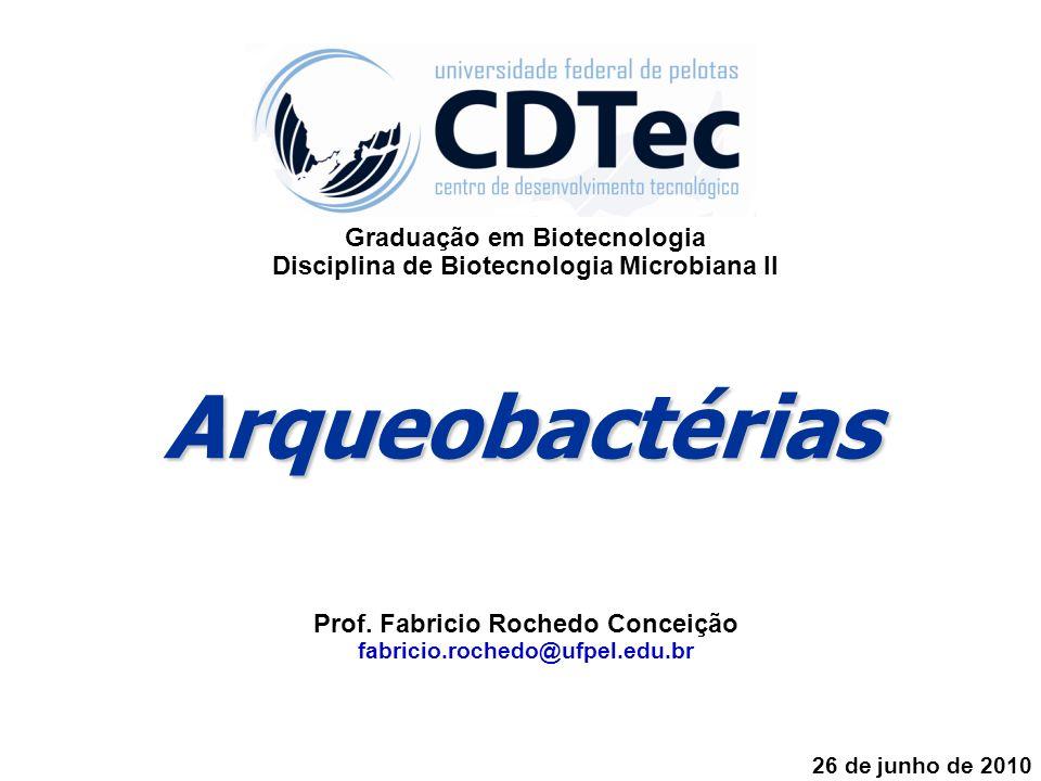 Arqueobactérias Graduação em Biotecnologia