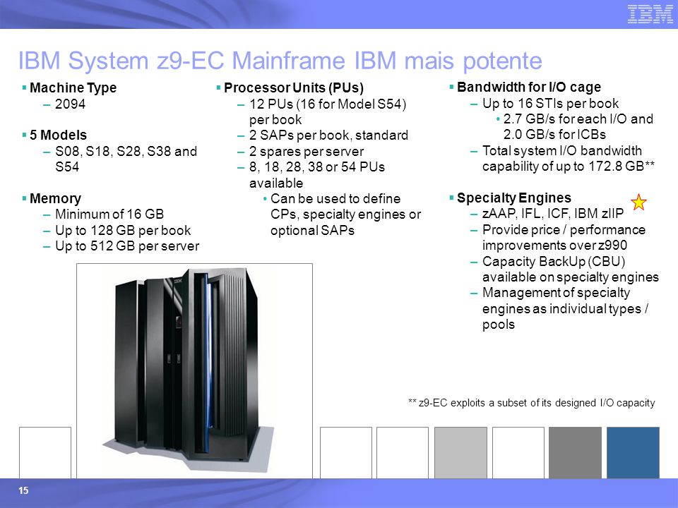 IBM System z9-EC Mainframe IBM mais potente