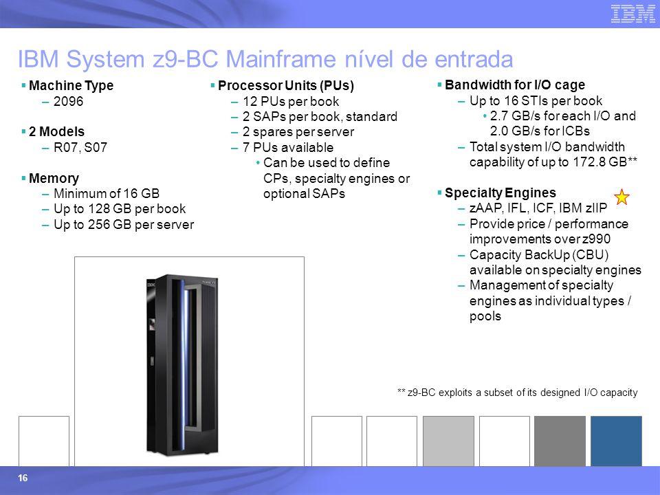 IBM System z9-BC Mainframe nível de entrada