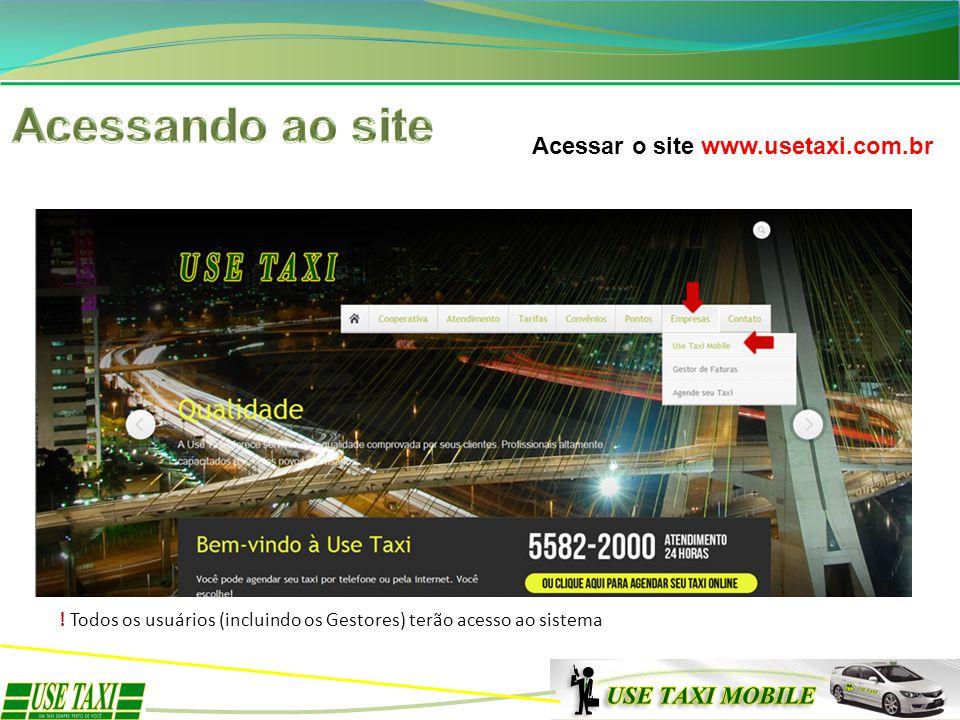 Acessando ao site Acessar o site www.usetaxi.com.br