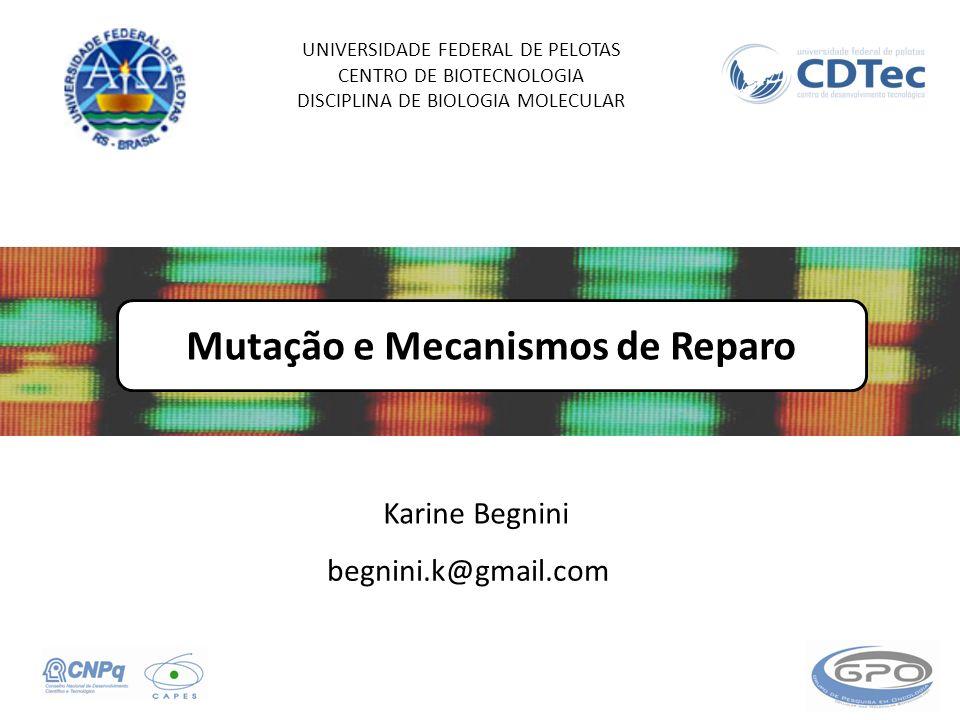 Mutação e Mecanismos de Reparo