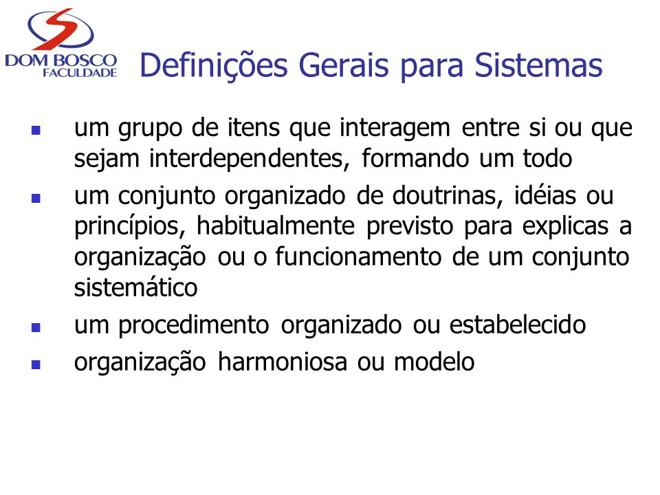 Definições Gerais para Sistemas