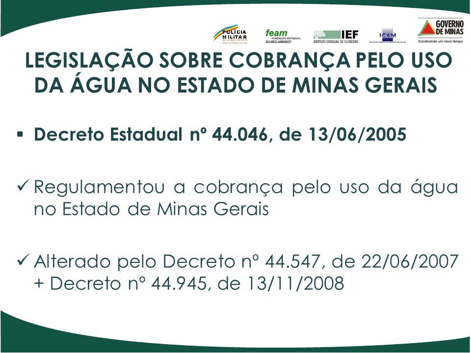 LEGISLAÇÃO SOBRE COBRANÇA PELO USO DA ÁGUA NO ESTADO DE MINAS GERAIS