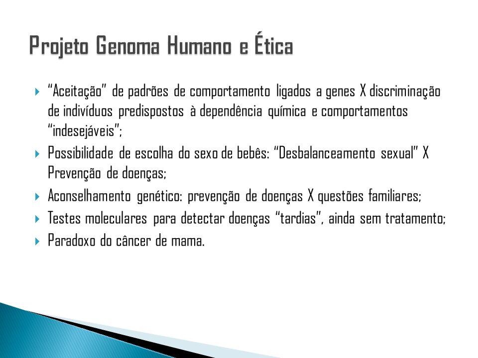 Projeto Genoma Humano e Ética