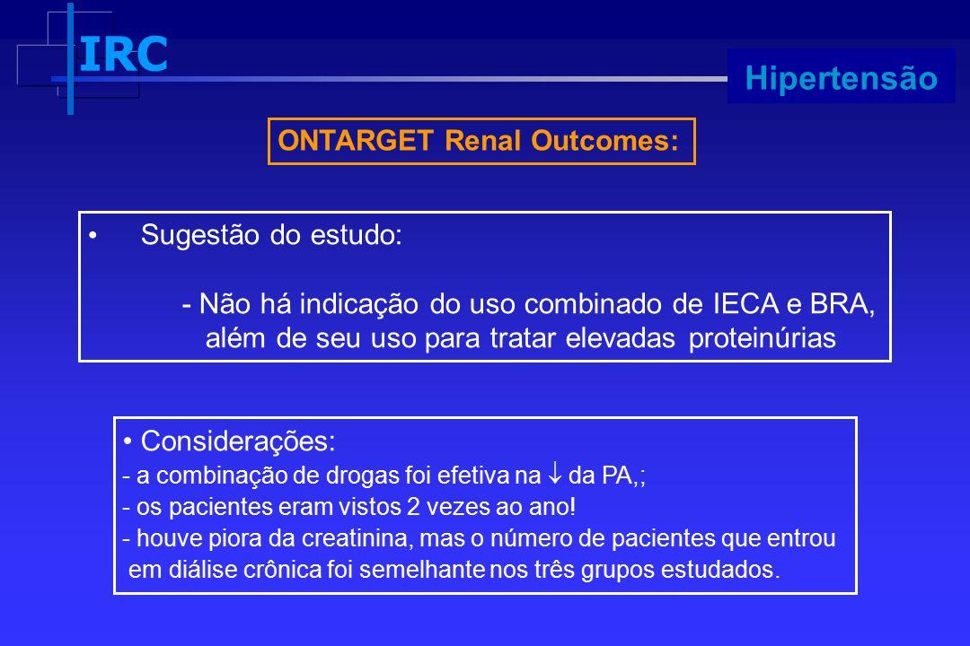 Hipertensão ONTARGET Renal Outcomes: Sugestão do estudo: