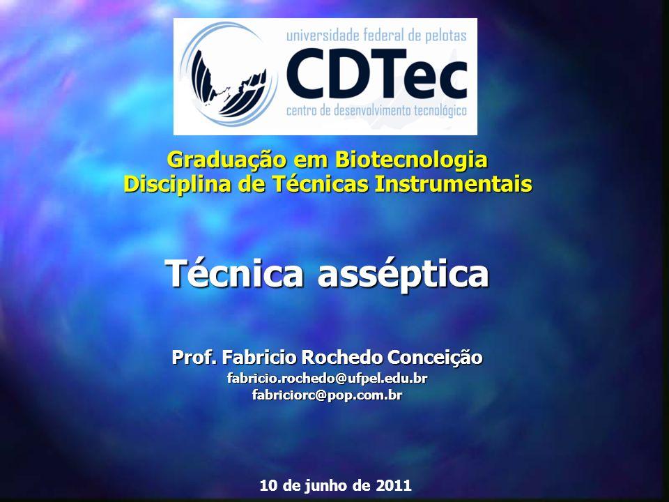 Técnica asséptica Graduação em Biotecnologia