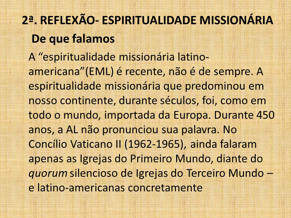 2ª. REFLEXÃO- ESPIRITUALIDADE MISSIONÁRIA