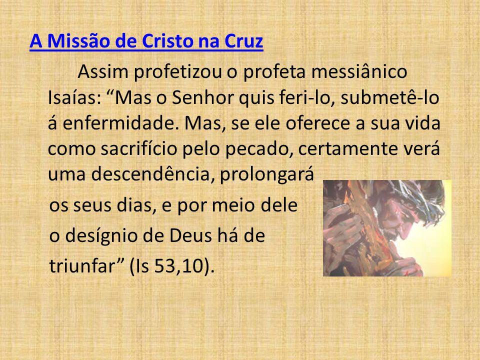 A Missão de Cristo na Cruz