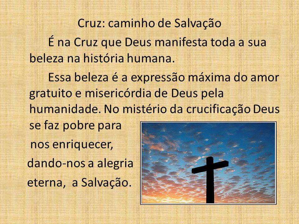 Cruz: caminho de Salvação