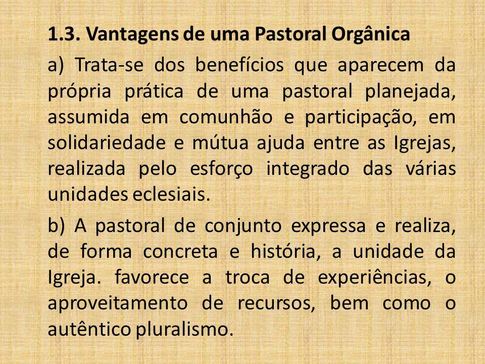 1.3. Vantagens de uma Pastoral Orgânica